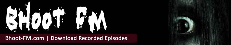 Bhoot FM - Download Bhoot FM Recorded Episodes